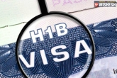 H-1B Visa requirements, H-1B Visa latest, the toughest h 1b visa process starts today, Visa