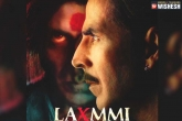 Laxmmi Bomb title change, Laxmmi Bomb title change, akshay kumar s laxmmi bomb is now laxmmi, Ntr