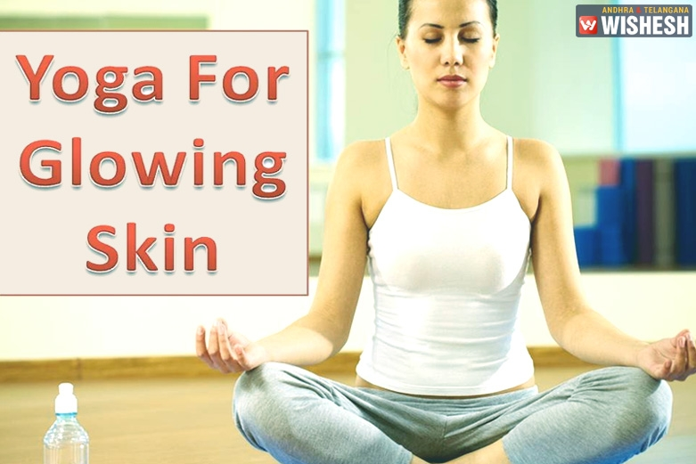 The Five Best Yoga Asanas For Glowing And Clear Skin
